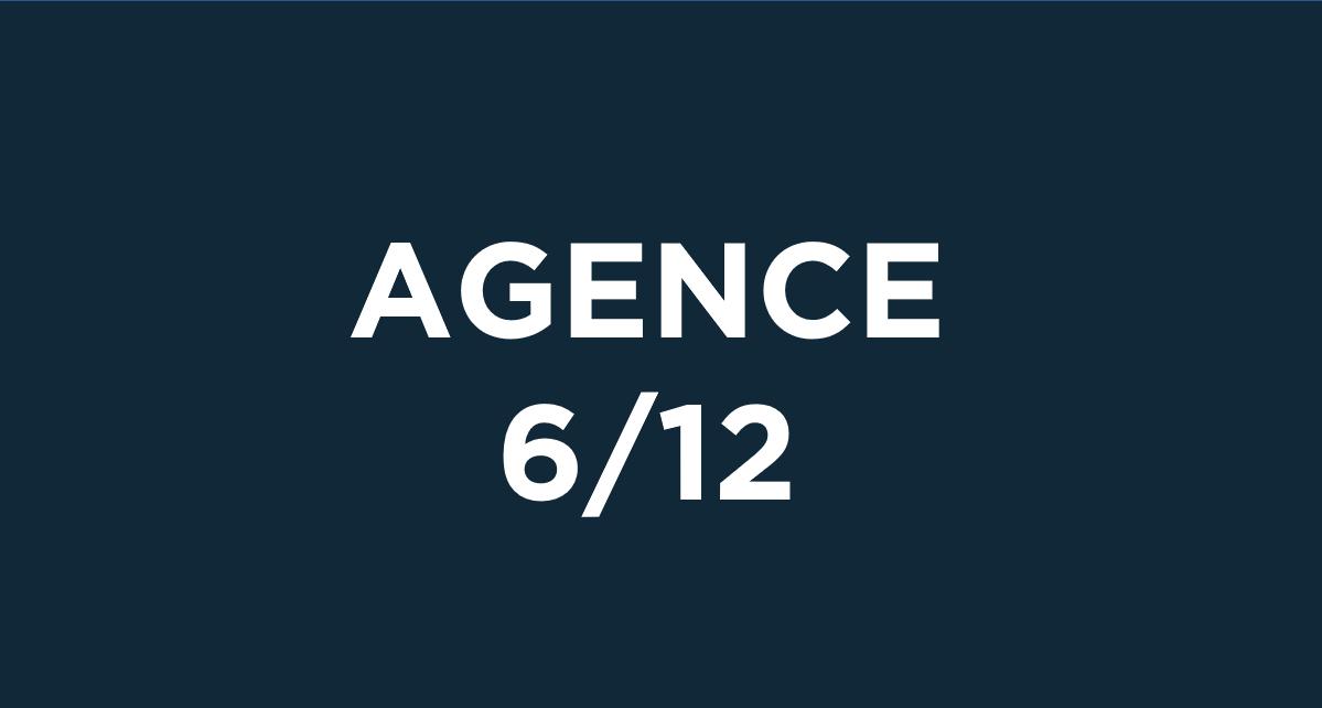 Agence 6/12